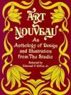 "Art Nouveau: An Anthology of Design and Illustration from ""The Studio"" - Edmund V. Gillon"