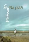 Na pláži - Ian McEwan, Katarína Karovičová