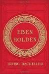 Eben Holden - Irving Bacheller, Jorge Martinez