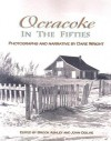 Ocracoke in the Fifties - Dare Wright, Brook Ashley, John Ogilvie