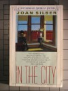 In the City - Joan Silber