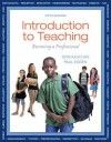 Introduction to Teaching Plus New Myeducationlab with Video-Enhanced Pearson Etext -- Access Card - Don P Kauchak, Paul Eggen