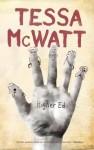 Higher Ed: A Novel - Tessa McWatt