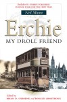 Erchie: My Droll Friend - Neil Munro