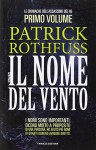Il nome del vento. Le cronache dell'assassino del re: 1 - Patrick Rothfuss, G. Giorgi