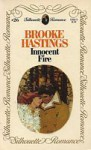 Innocent Fire (Silhouette Romance, #26) - Brooke Hastings