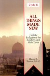 All Things Made New: Homily Aids for Sundays and Holy Days of the Year [With Cycle B] - Harold Buetow