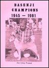 Basenji Champions 1945-1981 - Jan Linzy
