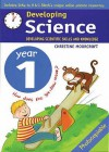 Developing science: developing scientific skills and knowledge - Christine Moorcroft