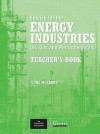 English For The Energy Industries: Teacher's Book: Oil, Gas And Petrochemicals - Peter Levrai, Fiona McGarry, Lynda Edwards