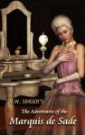 The Adventures Of The Marquis De Sade - V.W. Singer