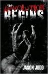 The Revolution Begins - Jason Judd