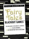 Fairy Tales Blackout Games - Adams Media
