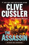 The Assassin (An Isaac Bell Adventure) - Clive Cussler, Justin Scott