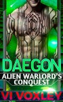 Daegon: Alien Warlord's Conquest (Scifi Alien-Human Military Romance) - Vi Voxley