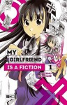 My Girlfriend is a Fiction 01 - Shizumu Watanabe, Burkhard Höfler