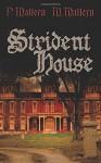 Strident House - P Mattern, M Mattern