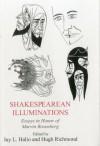 Shakesperean Illuminations: Essays in Honor of Marvin Rosenberg - Jay L. Halio, Hugh Richmond