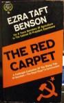 The Red Carpet - Ezra Taft Benson