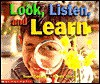 Look, Listen, and Learn (Learning Center Emergent Readers) - Susan Canizares, Pamela Chanko