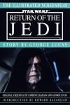Illustrated Screenplay: Star Wars: Episode 6: Return of the Jedi (Star Wars) - George Lucas, Lawrence Kasdan