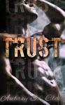 Trust: A Bad Boy Romance - Aubrey St. Clair, Sienna Valentine