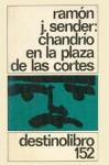 Chandrío en la plaza de las Cortes - Ramón José Sender