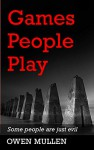 Games People Play:  A Gritty Gripping Scottish Crime Thriller (Charlie Cameron Series Book 1) - Owen Mullen