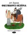 Okurková sezóna - Jiří Žáček, Adolf Born