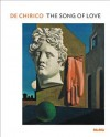 de Chirico: The Song of Love - Emily Braun, Giorgio de Chirico