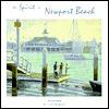 The Spirit of Newport Beach - Steve Simon, Cheryl Russell