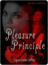 Pleasure Principle - Tigra Luna LeMar