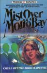 Mist Over Morro Bay (Mystery Romance, Vol. 2) - Carole Gift Page, Doris Elaine Fell