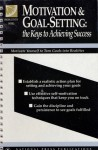 Motivation & Goal-Setting: The Keys to Achieving Success - Jim Cairo, National Seminars Publications Staff