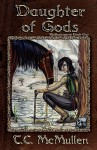 Daughter of Gods - T.C. McMullen