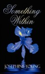 Something Within - Josephine Young