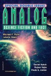 Analog Science Fiction and Fact, July/August 2014 - Trevor Quachri, Michael F. Flynn, Juliette Wade, Daniel Hatch, Rajnar Vajra, Bill Johnson, Paula S. Jordan, James K. Isaac, Timons Esaias, Eric Choi, Andrew Reid, Alvaro Zinos-Amaro, R. Garrett Wilson