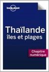 Thaïlande, Iles et plages - Sud de la côte d'Andaman (French Edition) - Lonely Planet