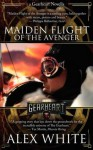 The Gearheart: Maiden Flight Of The Avenger - Alex White