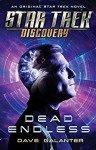 Star Trek Discovery Dead Endless - Dave Galanter