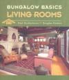 Bungalow Basics Living Rooms - Paul Duchscherer