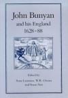 JOHN BUNYAN & HIS ENGLAND, 1628-1688 - Anne Laurence