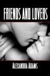 Friends And Lovers - Alexandra Adams