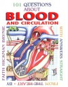 101 Questions About Blood and Circulation: With Answers Straight From the Heart - Faith Hickman Brynie
