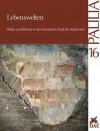 Lebenswelten: Bilder Und Raume in Der Romischen Stadt Der Kaiserzeit - Richard Neudecker, Paul Zanker