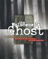 Holocaust's Ghost: Writings on Art, Politics, Law and Education - F.C. DeCoste, Bernard Schwartz