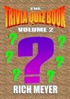 The Trivia Quiz Book: Volume 2 - Rich Meyer