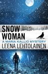 Snow Woman - Leena Lehtolainen