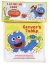 Grover's Tubby (Sesame Street Bathtime Books) - Carol Nicklaus, Merch