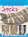 Love to Knit Socks - Bronwyn Lowenthal